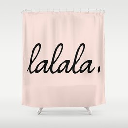lalala pink punch Shower Curtain