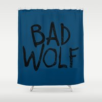 bad wolf Shower Curtains featuring Bad Wolf by Geek Bias