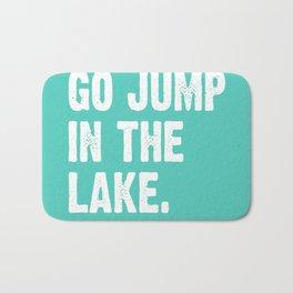 Go Jump In The Lake - Aqua Bath Mat