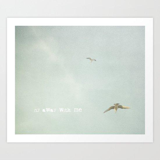 Fly Away With Me IIII Art Print