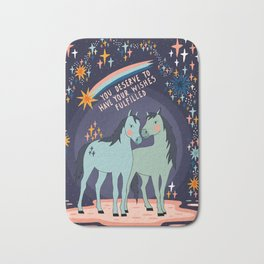 You deserve to have your wishes fulfilled Bath Mat