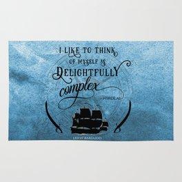 Delightfully complex quote - Nikolai Lantsov - Leigh Bardugo Rug