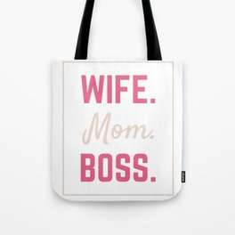 Wife Mom Boss Gift Boss Lady Mom Life Marriage Tote Bag