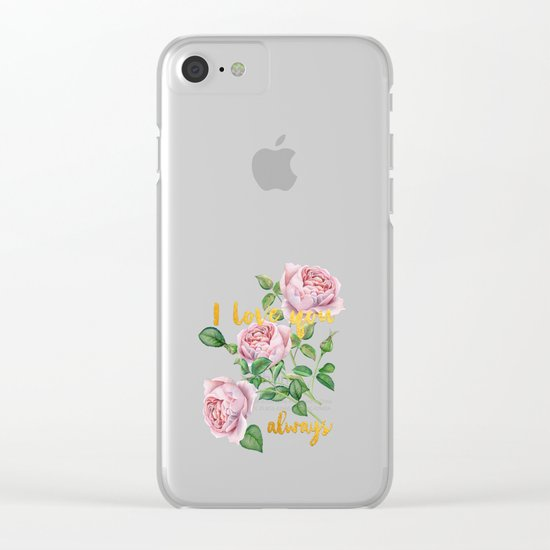 I love you- always - Gold glitter Typography on floral watercolor illustration Clear iPhone Case