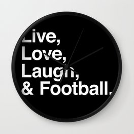 Live Love Laugh and football Wall Clock