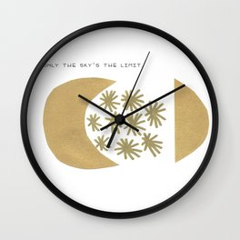 Only the sky is the limit, quote, gold paint, ink drawing Wall Clock