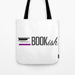Asexual, Bookish, and Proud Tote Bag