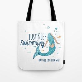 Just Keep Swimming Mermaid Girl Tote Bag