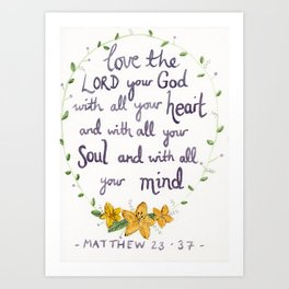 The Greatest Commandment Art Print