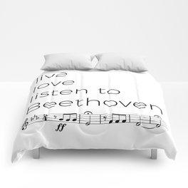Live, love, listen to Beethoven Comforters