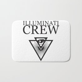 Illuminati Crew Confirmed !!! Bath Mat