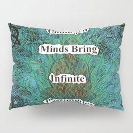 Unlimited Minds Pillow Sham