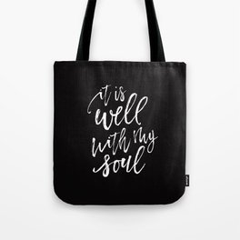Well With My Soul - Black Tote Bag