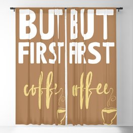 BUT FIRST COFFEE TYPOGRAPHY Blackout Curtain