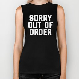 Out Of Order Funny Quote Biker Tank