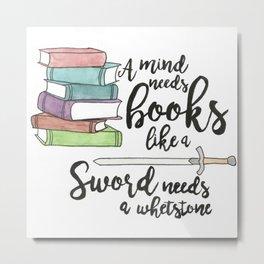 A Mind Needs Books  Metal Print