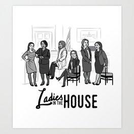 Ladies in the House Art Print