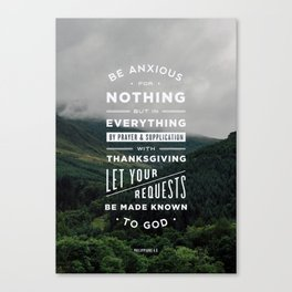Be Anxious For Nothing Canvas Print