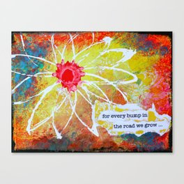 We Grow Canvas Print