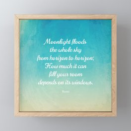 Moonlight Floods the Whole Sky - Beautiful Quote by Rumi Framed Mini Art Print