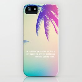 Keep on Looking up. iPhone Case