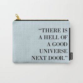 Good Universe Carry-All Pouch
