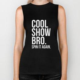 Cool Show Bro Spin it Again Color Guard T-Shirt Biker Tank