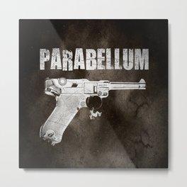 Parabellum Metal Print