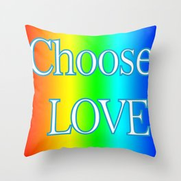Choose Love Rainbow Design Throw Pillow