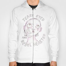 Teary eyed and rebel hearted Hoody