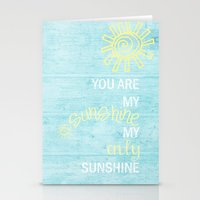 you are my sunshine Stationery Cards featuring YOU ARE MY SUNSHINE by Monika Strigel