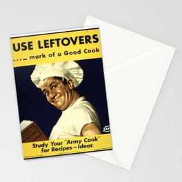 USE LEFTOVERS - MARK of a GOOD COOK - STUDY YOUR 'ARMY COOK' for RECIPES, IDEAS Stationery Cards
