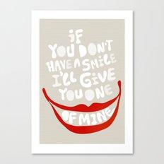 Have a smile! Canvas Print