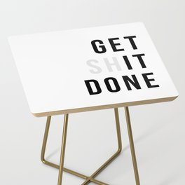 Get Sh(it) Done // Get Shit Done Side Table