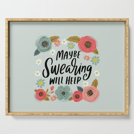 Pretty Not-So-Swe*ry: Maybe Swearing Will Help Serving Tray