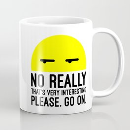 That's Very Interesting Funny Quote Coffee Mug