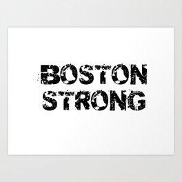 Support BOSTON STRONG Black Grunge Art Print