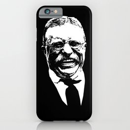 Teddy Roosevelt Smiling iPhone Case