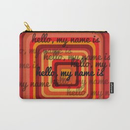 Hello, my name is Carry-All Pouch