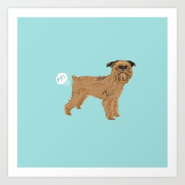 Brussels Griffon dog breed funny dog fart Art Print
