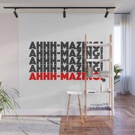 Ahhh-mazing! Wall Mural