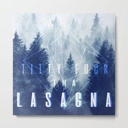 titty f*ck tha lasagna Metal Print
