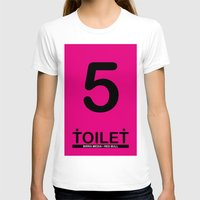 toilet T-shirts featuring TOILET CLUB #5 by Toilet Club