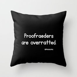 Proofreaders (Black) Throw Pillow