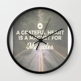 Grateful Heart Miracle Magnet Wall Clock