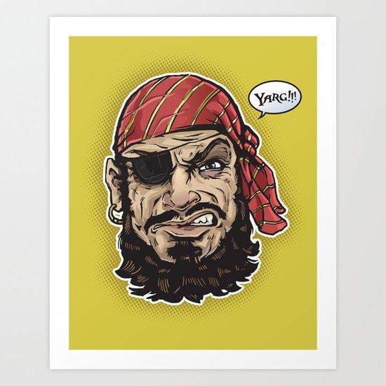 Yarg Pirate! Art Print