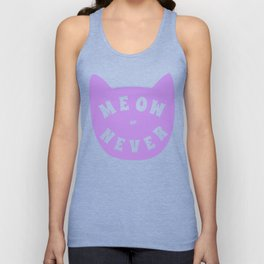 Meow or never Unisex Tank Top