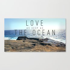 LOVE DEEP  Canvas Print
