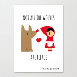 Not all the wolves are fierce Canvas Print