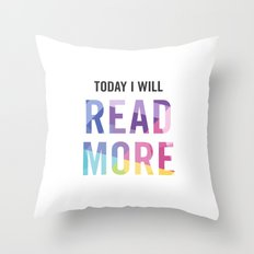 New Year's Resolution - TODAY I WILL READ MORE Throw Pillow